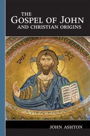 The Gospel of John and Christian Origins [Adobe Ebook]
