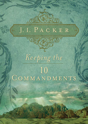 Keeping the Ten Commandments