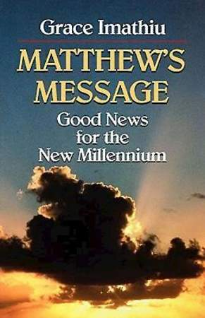 Matthew`s Message