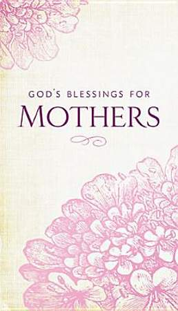 God's Blessings for Mothers