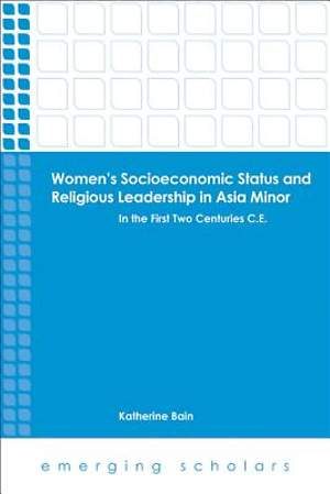 Women's Socioeconomic Status and Religious Leadership in Asia Minor [Adobe Ebook]