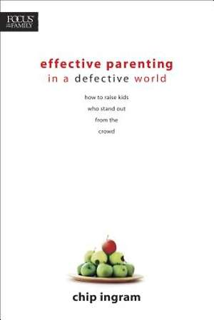 Effective Parenting in a Defective World