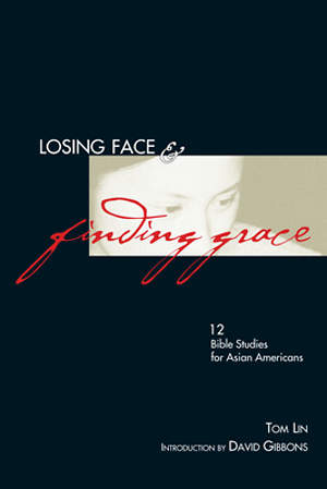 Losing Face and Finding Grace