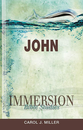 Immersion Bible Studies: John