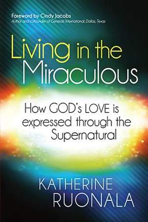 Living in the Miraculous [ePub Ebook]