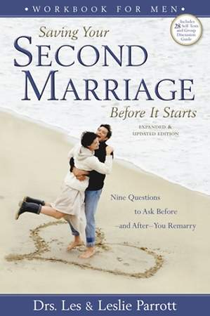 Saving Your Second Marriage Before It Starts Workbook for Men