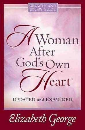 A Woman After God`s Own Heart
