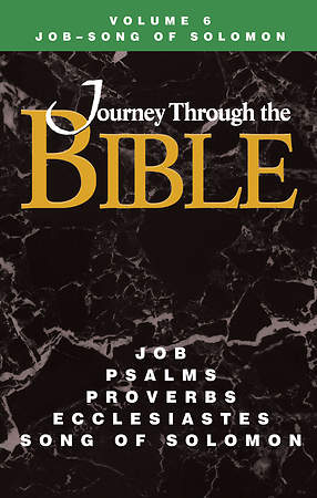 Journey Through the Bible Volume 6: Job - Song of Solomon Student Book