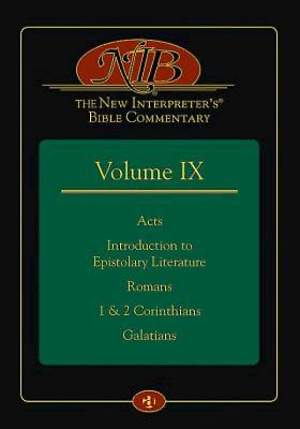 The New Interpreter's Bible Commentary Volume IX