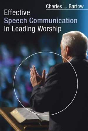 Effective Speech Communication in Leading Worship