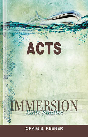 Immersion Bible Studies: Acts