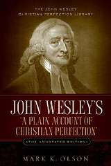John Wesley`s `a Plain Account of Christian Perfection