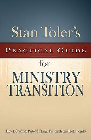 Stan Toler's Practical Guide to Ministry Transition