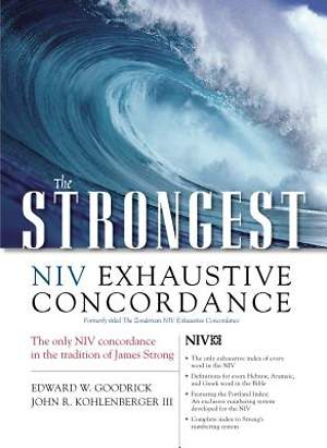 The Strongest New International Version Exhaustive Concordance