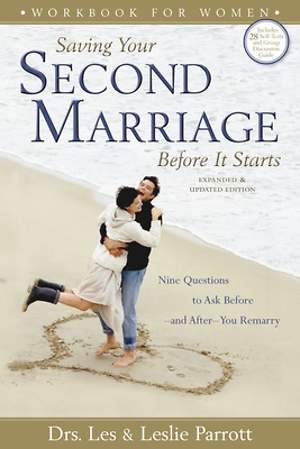 Saving Your Second Marriage Before It Starts Workbook for Women