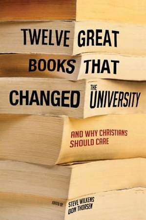 Twelve Great Books That Changed the University [ePub Ebook]