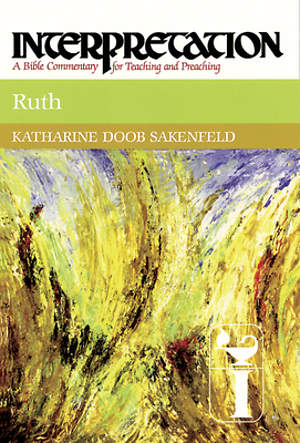 Interpretation Bible Commentary - Ruth