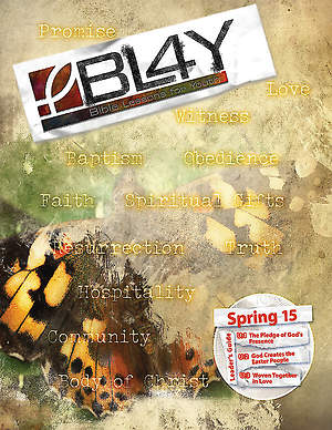 Bible Lessons for Youth Spring 2015 Leader
