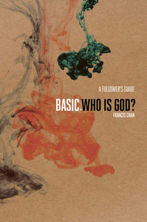 BASIC. Who is God? - A Follower`s Guide