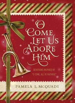 O Come Let Us Adore Him [ePub Ebook]