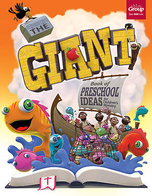The Giant Book of Preschool Ideas for Children`s Ministry