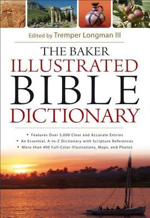 The Baker Illustrated Bible Dictionary - eBook [ePub]
