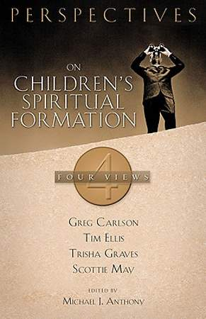 Perspectives on Children's Spiritual Formation