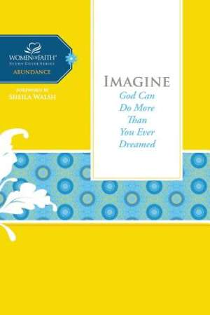 Women of Faith Study Guide Series - Imagine