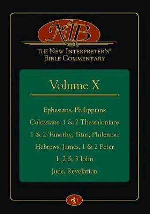 The New Interpreter's Bible Commentary Volume X