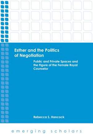 Esther and the Politics of Negotiation [Adobe Ebook]