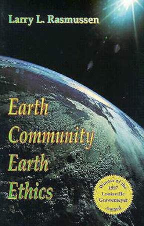 Earth Community, Earth Ethics