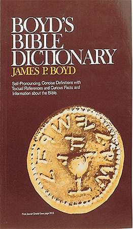 Boyd`s Bible Dictionary