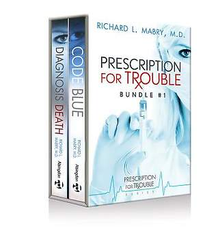 Prescription for Trouble Bundle #1, Code Blue & Diagnosis Death  - eBook [ePub]