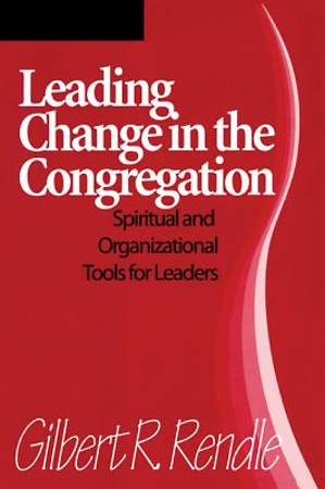 Leading Change In the Congregation