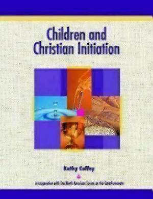 Children and Christian Initiation Revised Leader`s Guide