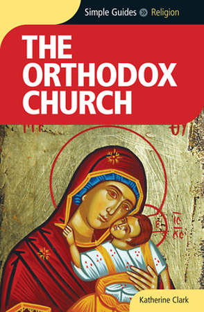 Simple Guides the Orthodox Church