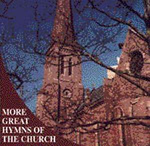 More Great Hymns of the Church CD