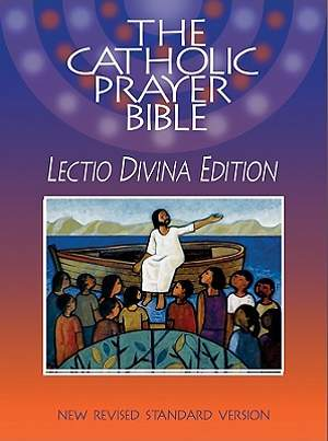 The Catholic Prayer Bible New Revised Standard Version