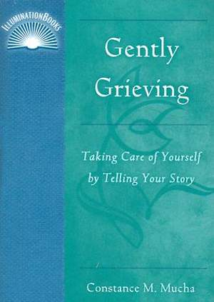 Gently Grieving