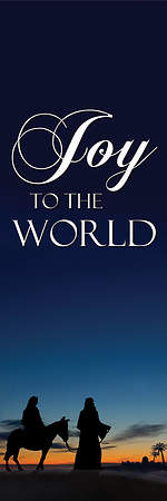 Nativity Series Joy to the World Banner 2' x 6'