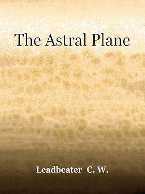 The Astral Plane [Adobe Ebook]