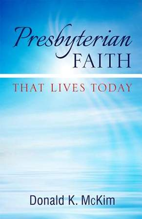 Presbyterian Faith That Lives Today [ePub Ebook]