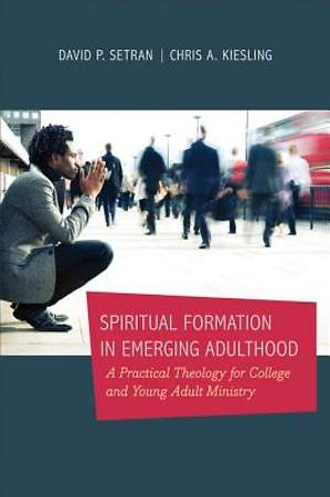 Spiritual Formation in Emerging Adulthood [ePub Ebook]