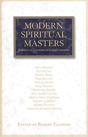 Modern Spiritual Masters - Writings on Contemplation and Compassion