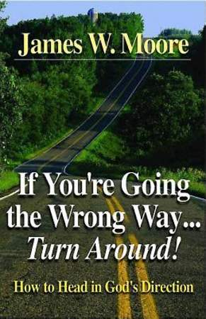 If You`re Going the Wrong Way...Turn Around