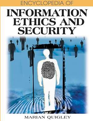 Encyclopedia of Information Ethics and Security [Adobe Ebook]
