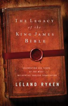 The Legacy of the King James Bible