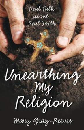 Unearthing My Religion [ePub Ebook]