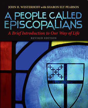 A People Called Episcopalians Revised Edition