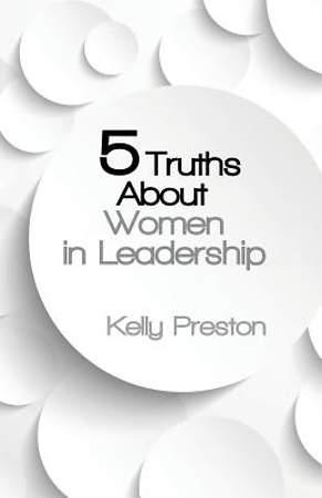 5 Truths about Women in Leadership